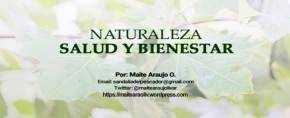 Maite Araujo Olivares: Bienestar Humano, regalo de lanaturaleza