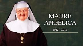 Madre Angélica (1923 –2016)