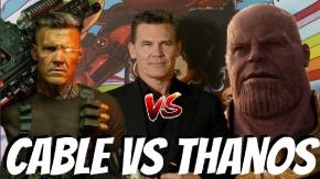 Thanos vs Cable: ¿Cuál es el mejor personaje de JoshBrolin?
