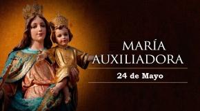Hoy es día de la Virgen MaríaAuxiliadora