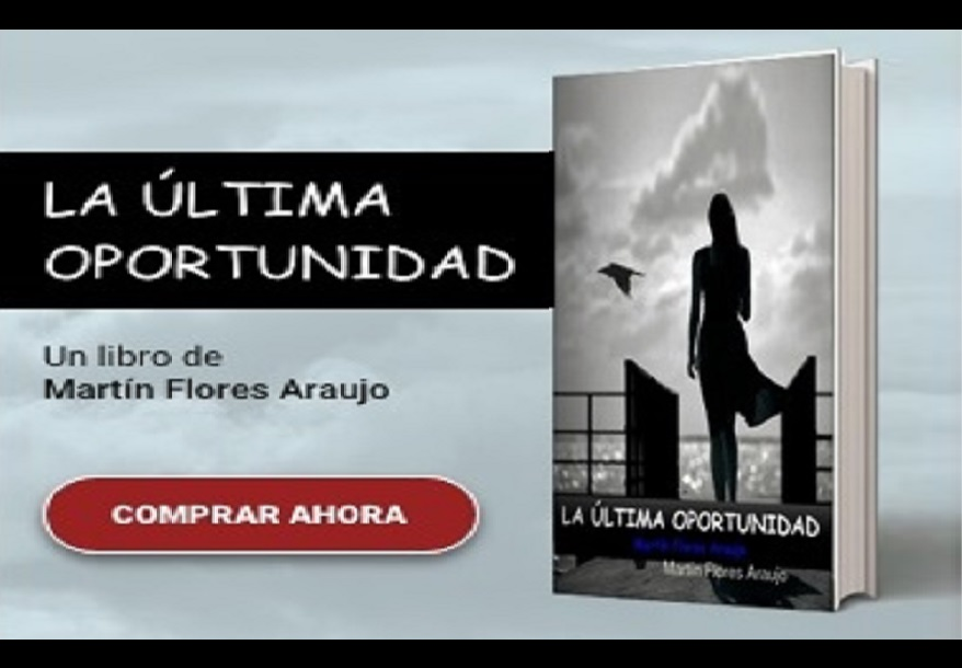 """Martín Flores Araujo: """"La Ültima Oportunidad """", su Libro. Entrevista"""